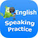 English Speaking Practice & Vocabulary
