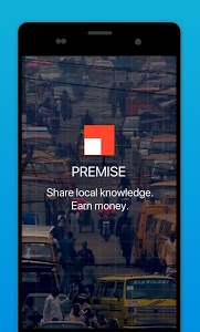 screenshot of Premise - Take Photos Earn Money version 4.1.1.2121
